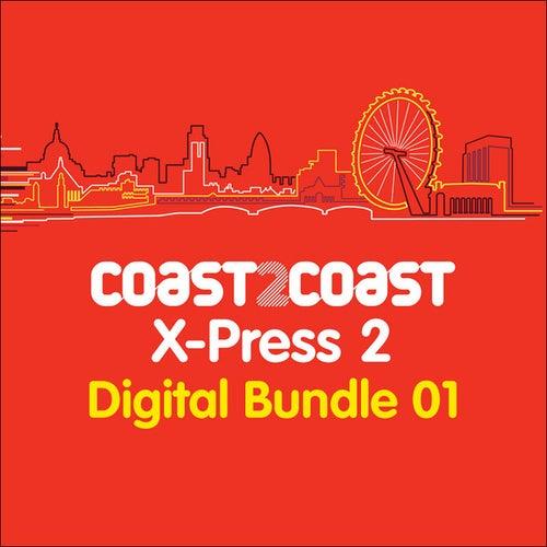 X-Press 2 'Coast 2 Coast' (Bundle 1) by Various Artists