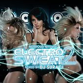 Nervous Nitelife: Electro Sweat 2 by DJ Suraci