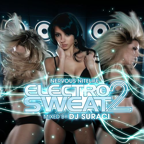 Nervous Nitelife: Electro Sweat 2 by Various Artists
