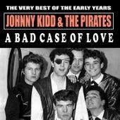 A Bad Case of Love de Johnny Kidd