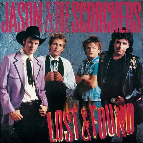 Fervor / Lost & Found by Jason & The Scorchers