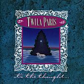 It's The Thought ... by Twila Paris