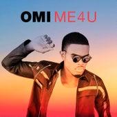 Me 4 U by OMI