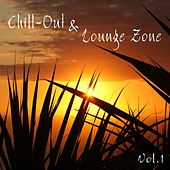 Chill-Out & Lounge Zone, Vol. 1 de Various Artists