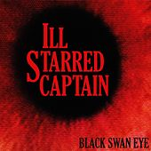 Black Swan Eye by ill Starred Captain