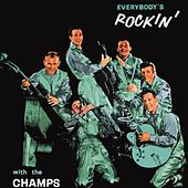 Everybody's Rockin' by The Champs