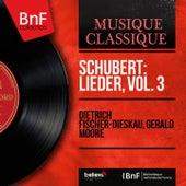 Schubert: Lieder, vol. 3 (Stereo Version) von Dietrich Fischer-Dieskau
