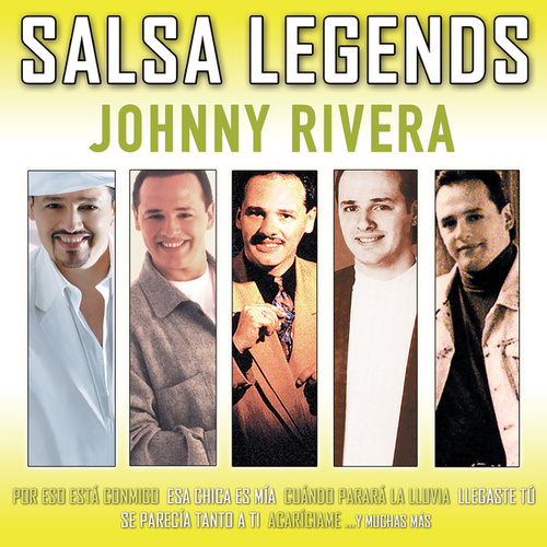 Salsa Legends by Johnny Rivera