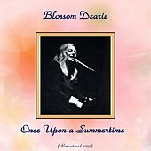 Once Upon a Summertime (Remastered 2015) by Blossom Dearie