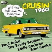 Will You Still Love Me Tomorrow (Cruisin' 1960) de Various Artists