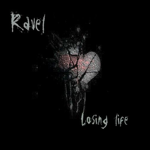 Losing Life by Freddie Ravel