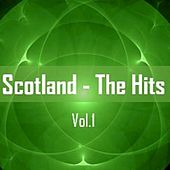 Scotland: The Hits, Vol. 1 by Various Artists
