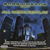 All Work No Play, Vol. 3 de Screw Heads