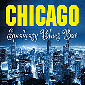 Chicago Speakeasy Blues Bar de Various Artists