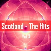 Scotland: The Hits, Vol. 3 by Various Artists
