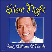Silent Night - Andy Williams & Friends by Various Artists