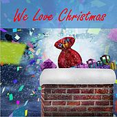 We  Love Christmas by Various Artists