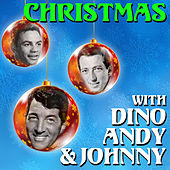 Christmas with Dino, Andy & Johnny by Various Artists