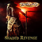 Shaded Revenge by Crowscage