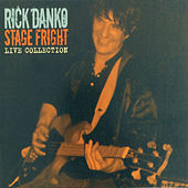 Stage Fright - Live Collection, Vol. 3 by Rick Danko