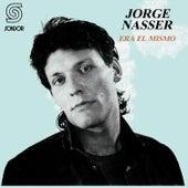Era el Mismo by Jorge Nasser