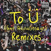 To Ü (feat. AlunaGeorge) (Remixes) von Diplo