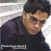 Diferente by Paulo César Baruk