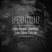 Les anges déchus, les gens déçus by Georgio
