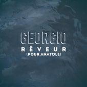 Rêveur (Pour Anatole) by Georgio