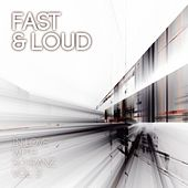 Fast & Loud: In Love with Schranz, Vol. 2 de Various Artists