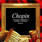 Chopin, Nocturnos , Polonesas Baladas by Various Artists