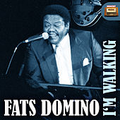 I'm Walking by Fats Domino