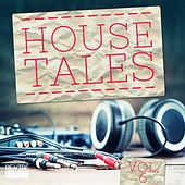 House Tales Vol. 6 von Various Artists