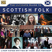 The Ultimate Guide to Scottish Folk de Various Artists