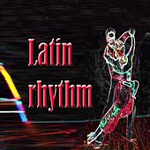 Latin Rhythm (Bachata Mambo Salsa) von Various Artists