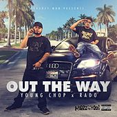 Out the Way de Young Chop