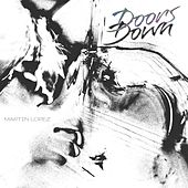 Doors Down by Martin Lopez