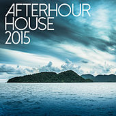 Afterhour House 2015 - Chillout & Lounge de Various Artists