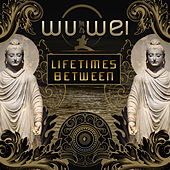 Lifetimes Between de Wu Wei