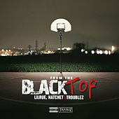 From the Blacktop - EP by Troublez