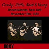 United Nations General Assembly Hall, New York, November 18th, 1989 (Doxy Collection, Remastered, Live on Fm Broadcasting) di Crosby, Stills, Nash, Young