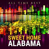 All Time Best: Sweet Home Alabama by Various Artists