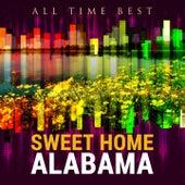 All Time Best: Sweet Home Alabama de Various Artists