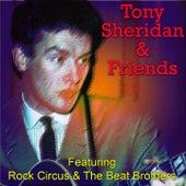 Tony Sheridan & Friends by Tony Sheridan