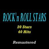 Rock'n'Roll Stars (20 Stars, 40 Hits) [Remastered] by Various Artists