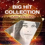 Big Hit Collection by Judy Collins