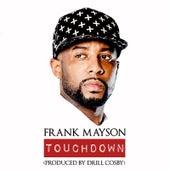 Touchdown de Frank Mayson