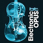 Electronic Opus by BT