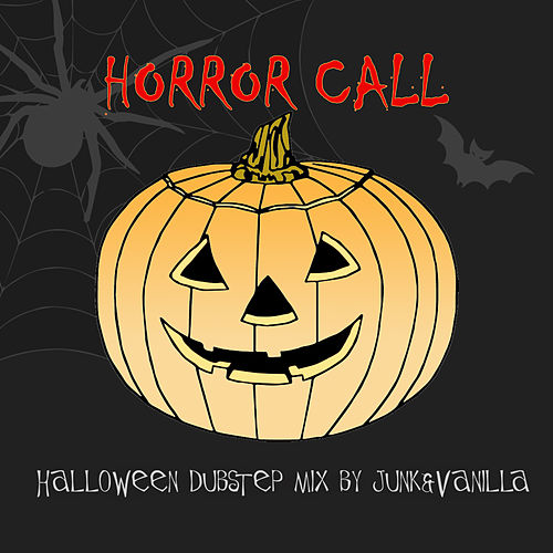Horror Call (Halloween Dubstep Mix) (Single) by Junk : Napster