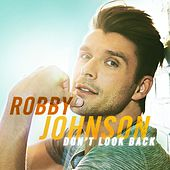 Don't Look Back de Robby Johnson